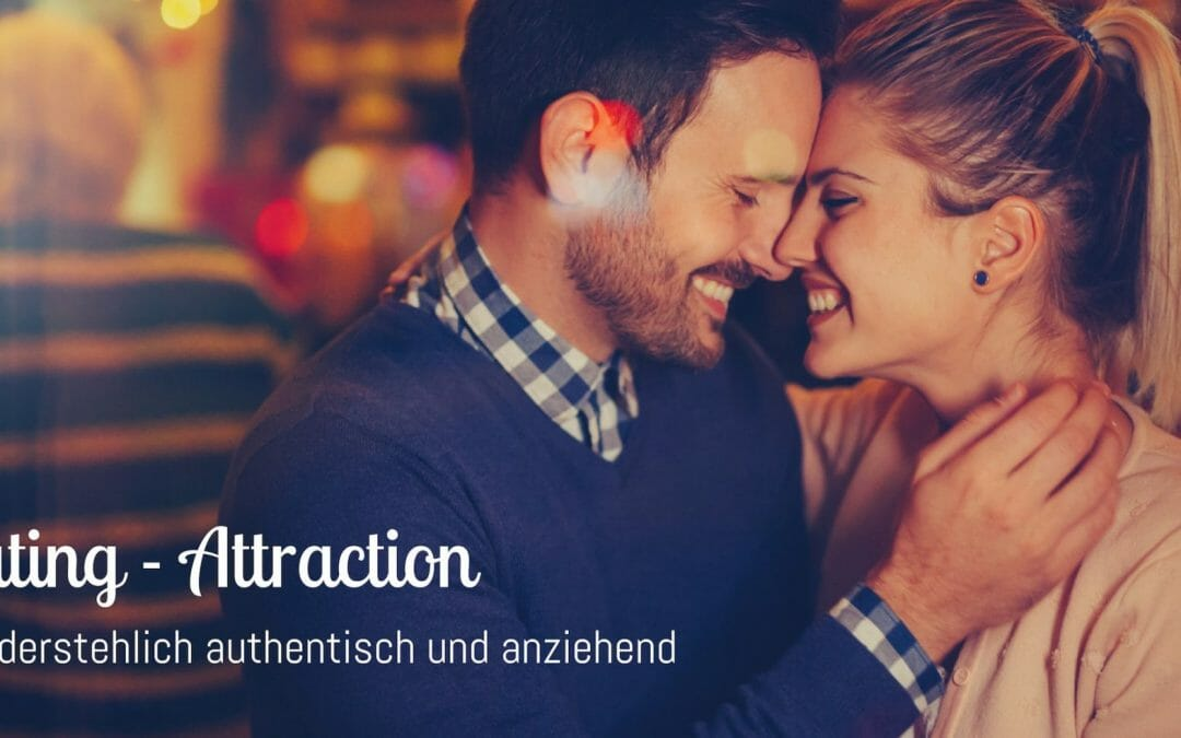 Dating-Attraction: Unwiderstehlich authentisch – Hamburg