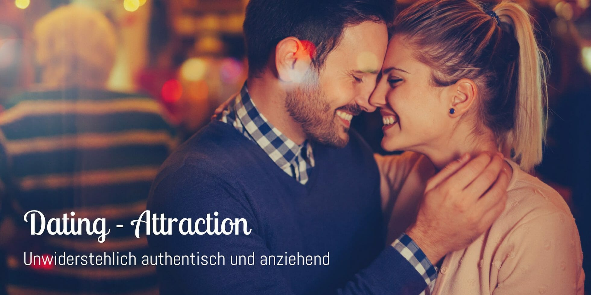 Dating-Attraction: Unwiderstehlich authentisch – Frankfurt