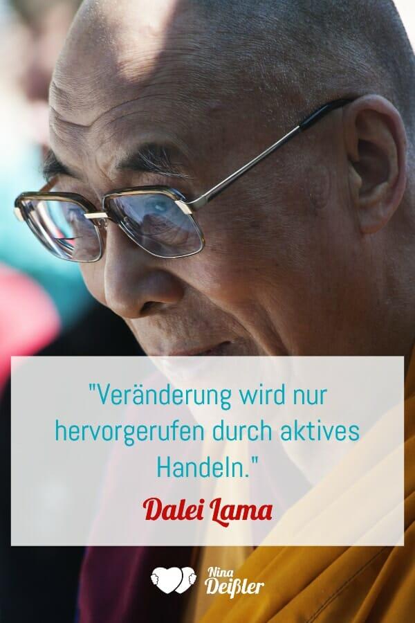 Zitate Veränderung Motivation Nina Deissler Dalei Lama