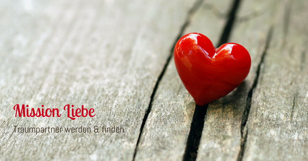 Mission Liebe! Intensiv-Workshop