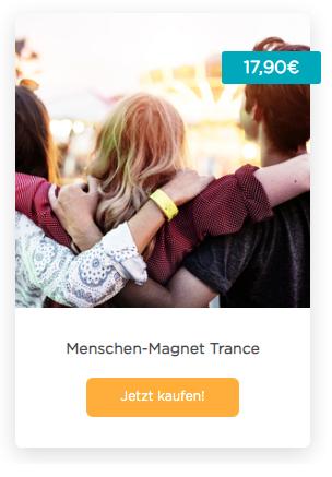 Menschen-Magnet-Trance